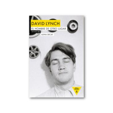 David Lynch: el hombre de otro lugar